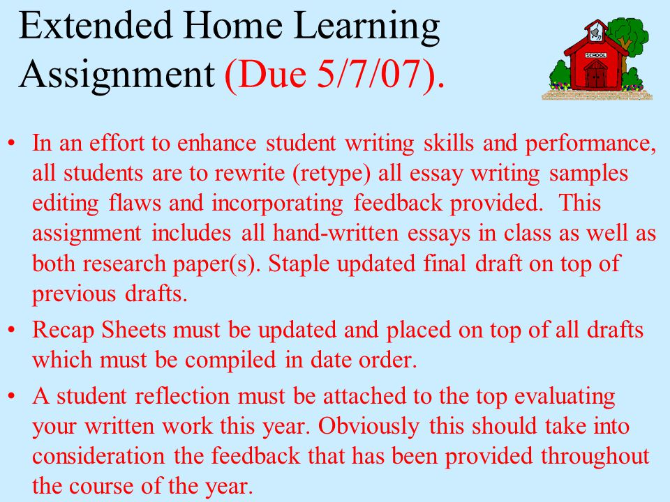 Extended Home Learning Assignment (Due 5/7/07).