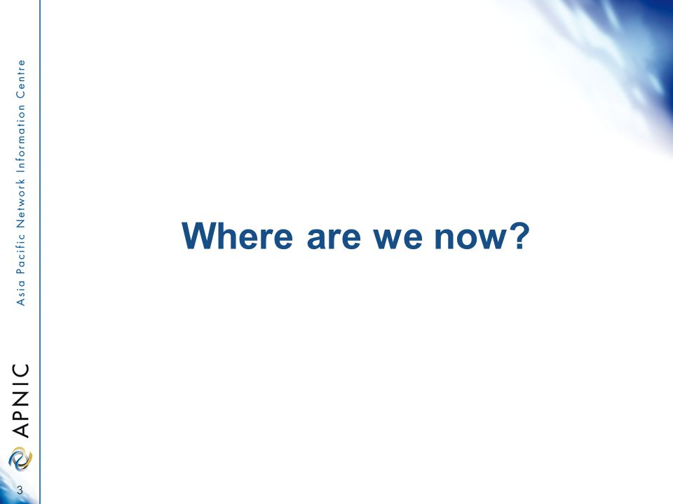 Where are we now 3