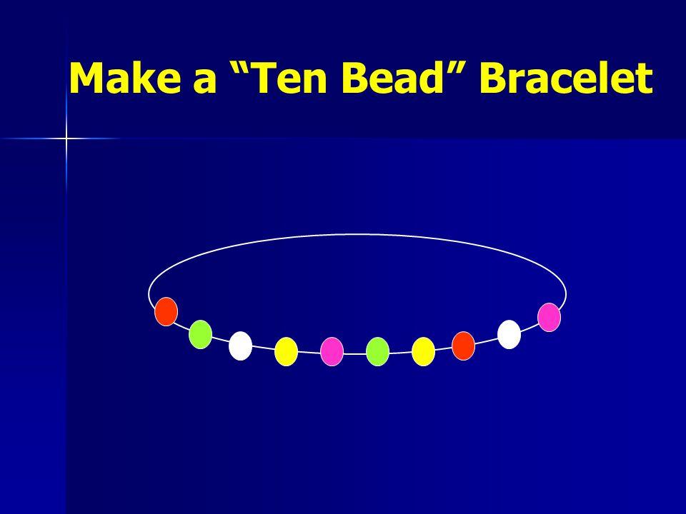 Make a Ten Bead Bracelet