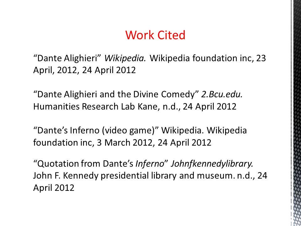 Work Cited Dante Alighieri Wikipedia.