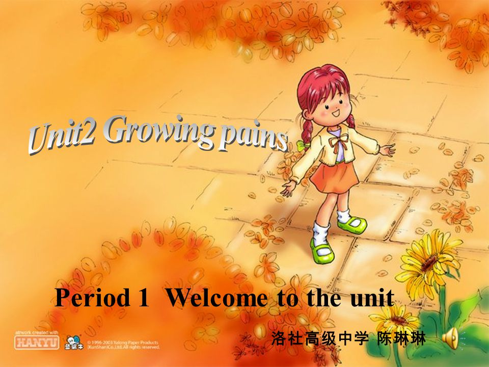 Period 1 Welcome to the unit 洛社高级中学 陈琳琳