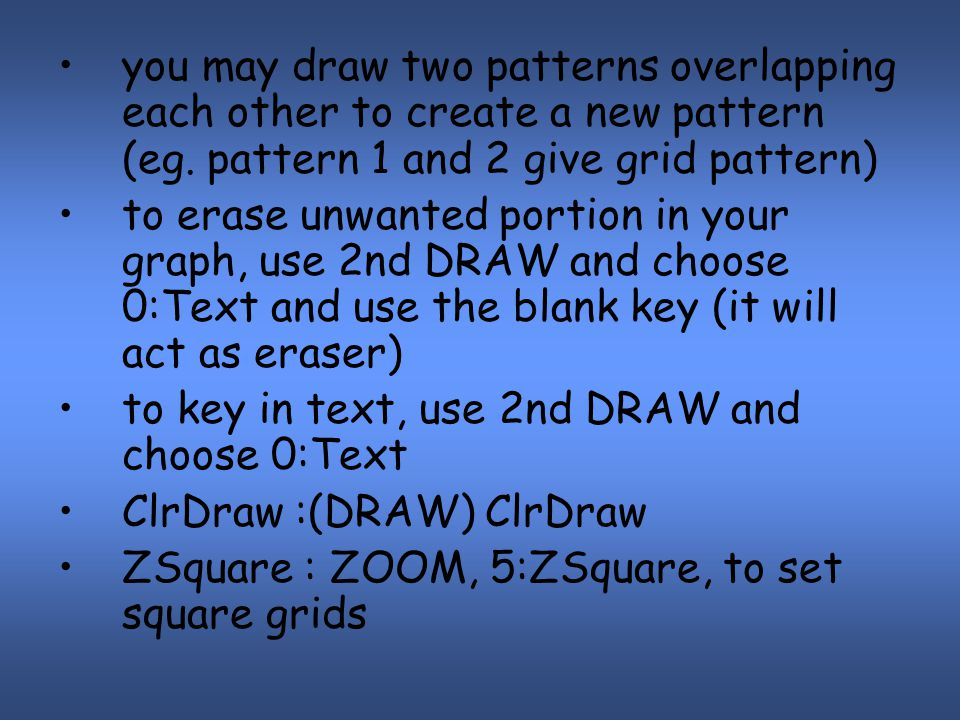 you may draw two patterns overlapping each other to create a new pattern (eg.