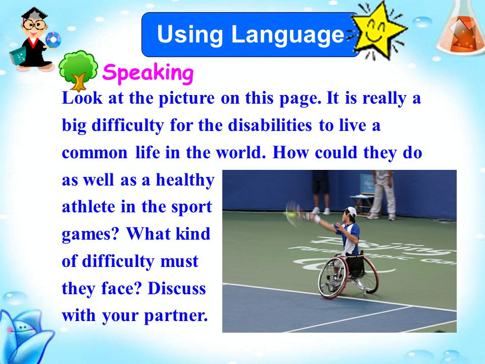 Speaking Look at the picture on this page.
