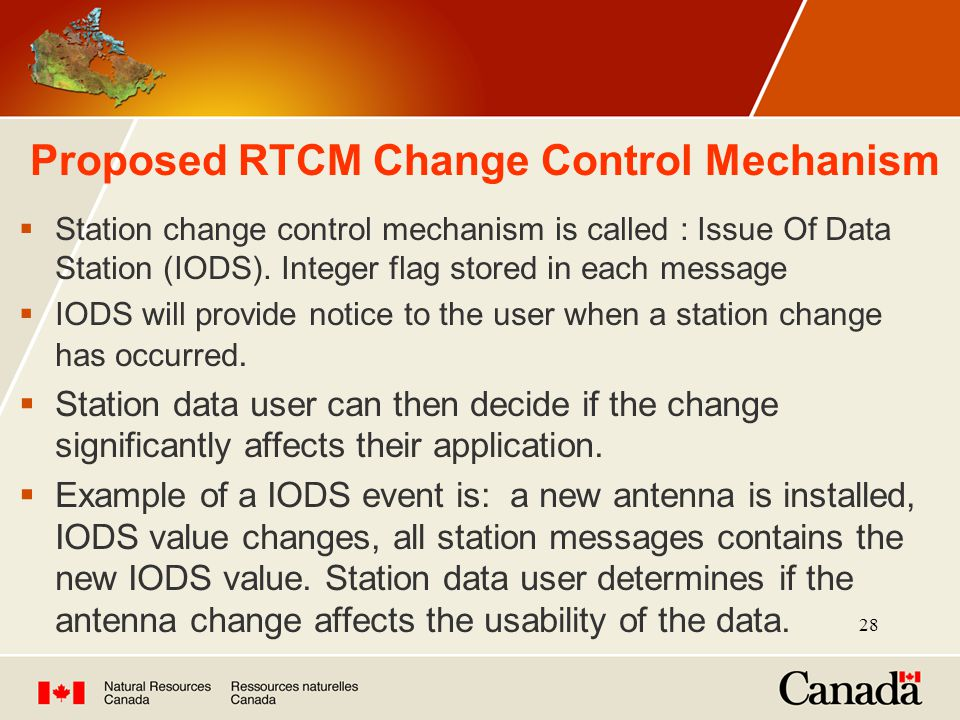 28 Proposed RTCM Change Control Mechanism  Station change control mechanism is called : Issue Of Data Station (IODS).