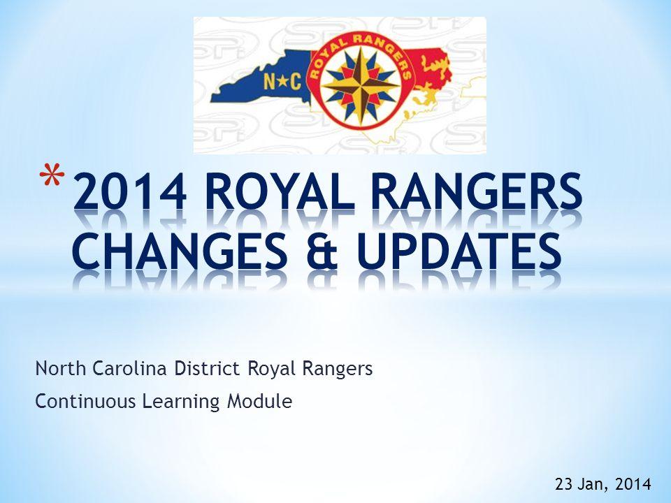 North Carolina District Royal Rangers Continuous Learning Module 23 Jan, 2014