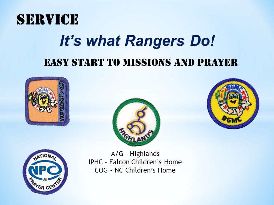SERVICE It's what Rangers Do.