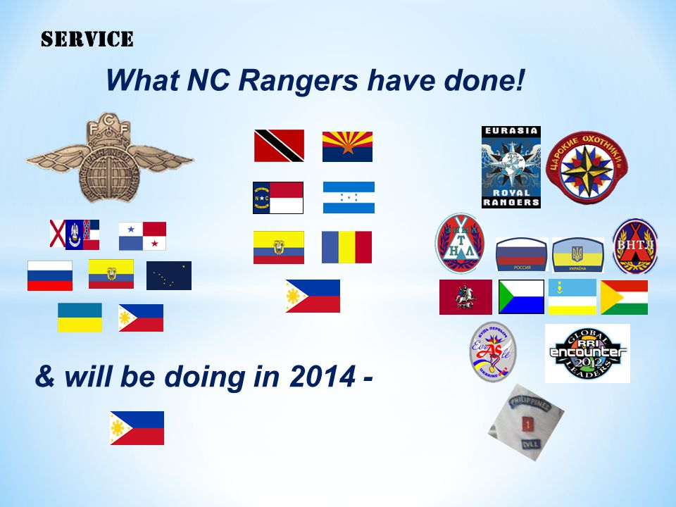 SERVICE What NC Rangers have done! & will be doing in 2014 -