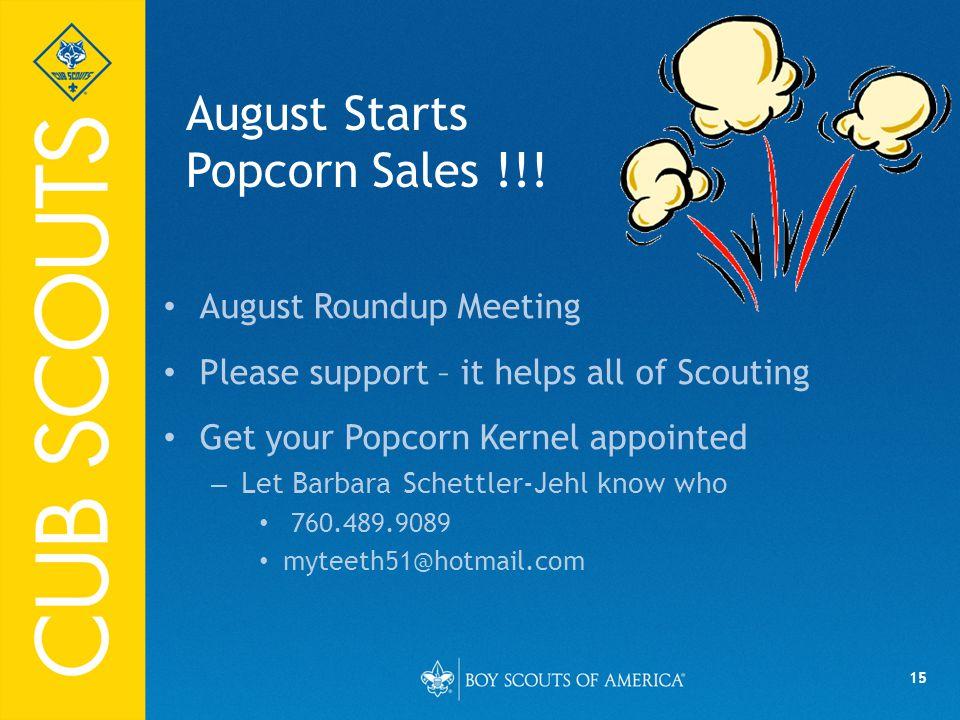 15 August Starts Popcorn Sales !!.