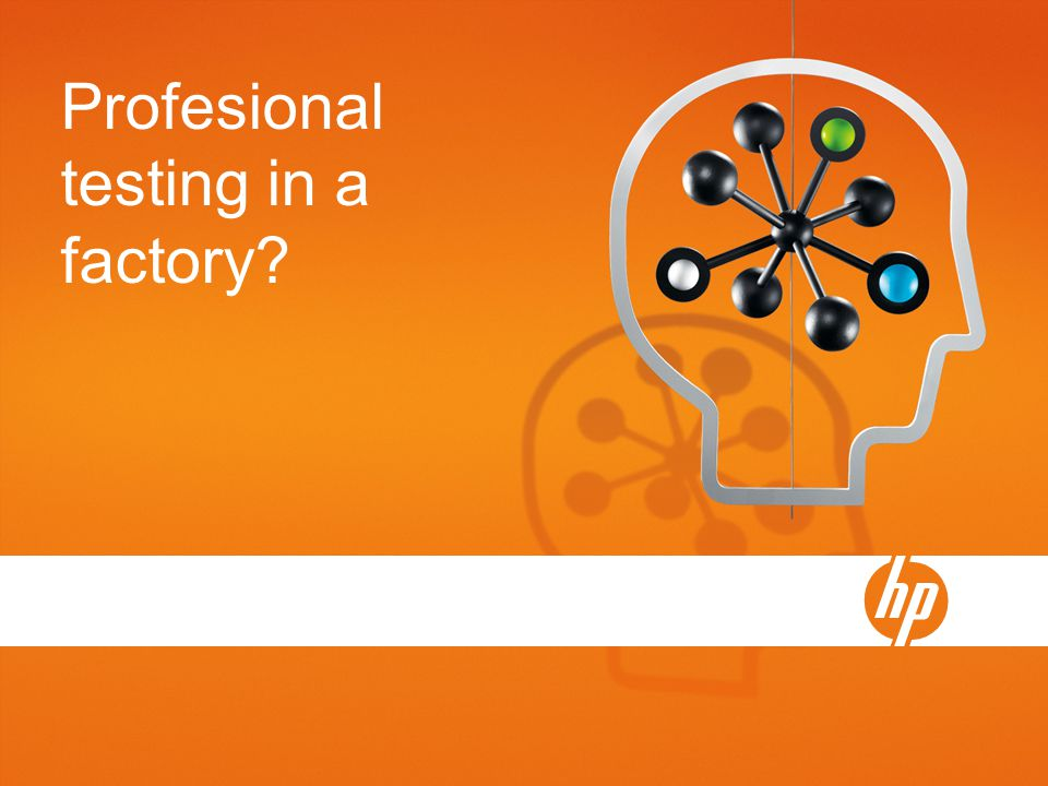 Profesional testing in a factory?