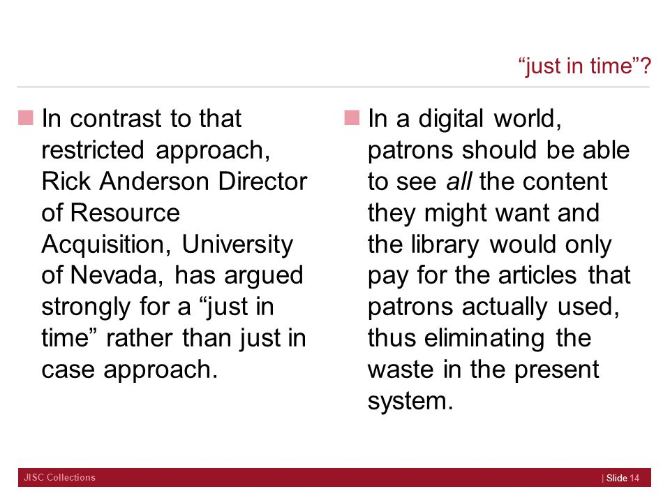JISC Collections just in time .
