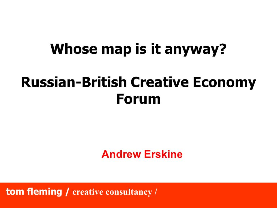 tom fleming / creative consultancy / Creative places are central to global competitiveness