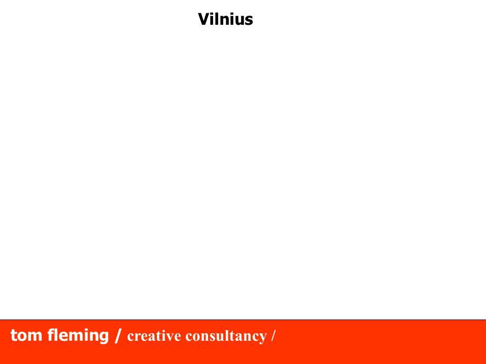 tom fleming / creative consultancy / Vilnius