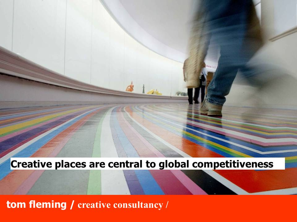 tom fleming / creative consultancy / 5. Is it the real world?