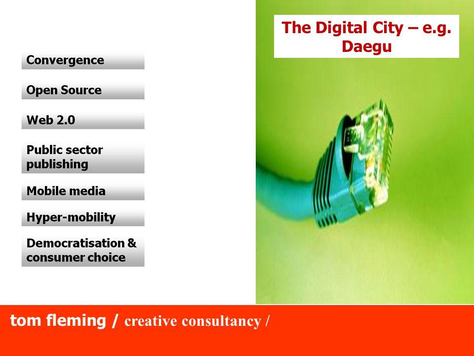 The Digital City – e.g. Daegu