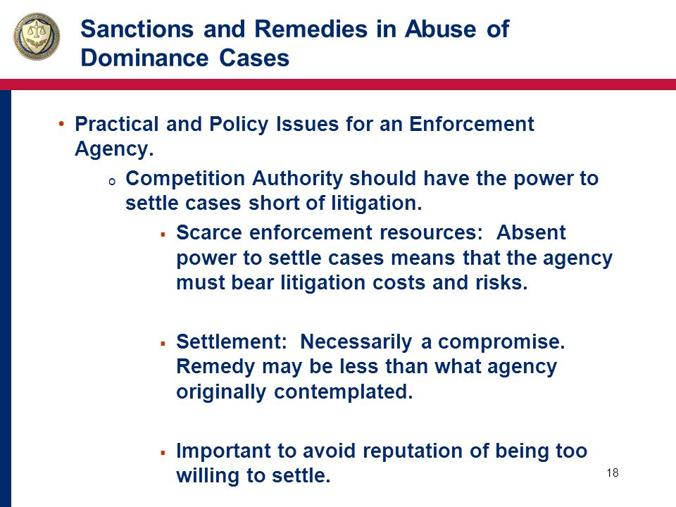 18 Sanctions and Remedies in Abuse of Dominance Cases Practical and Policy Issues for an Enforcement Agency.