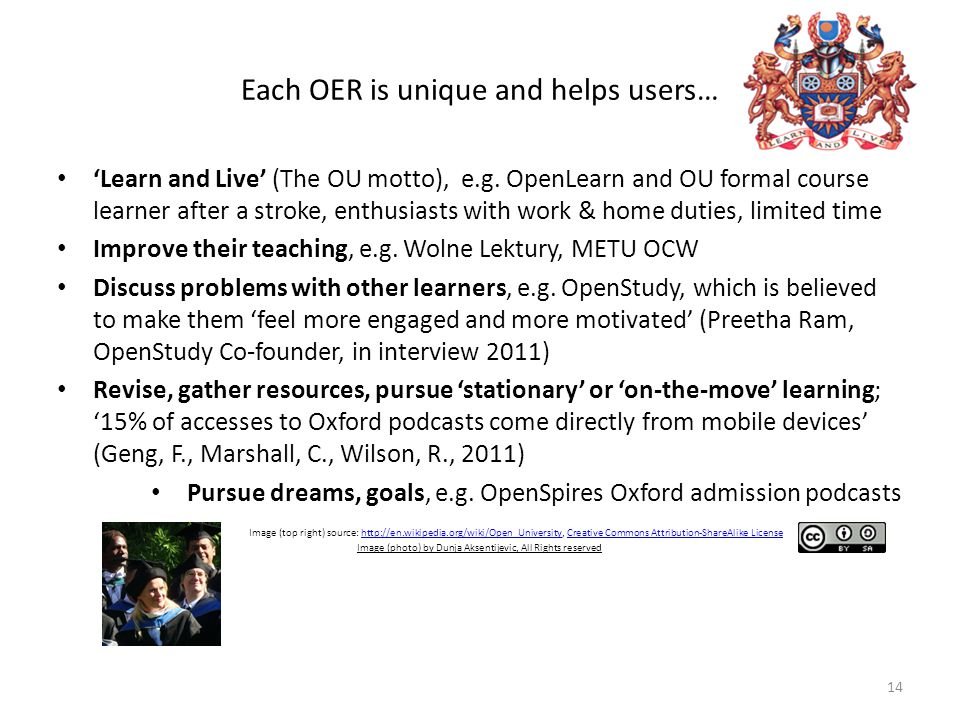 Each OER is unique and helps users… 'Learn and Live' (The OU motto), e.g.
