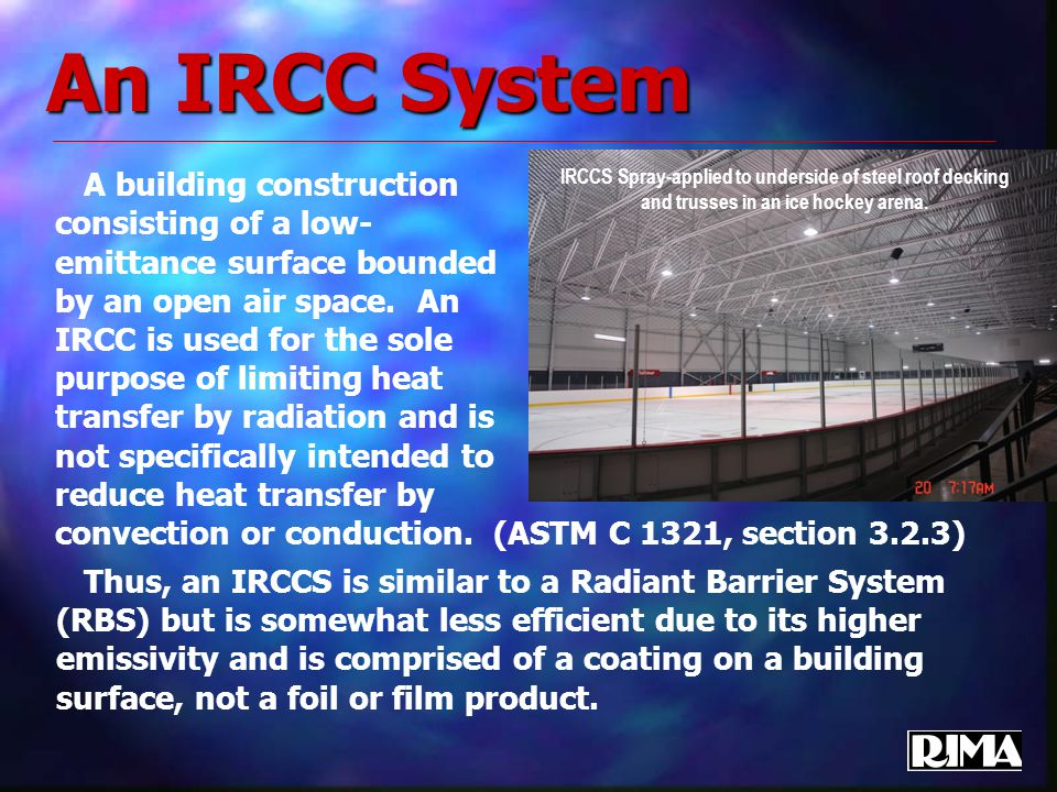An IRCC System A building construction consisting of a low- emittance surface bounded by an open air space.