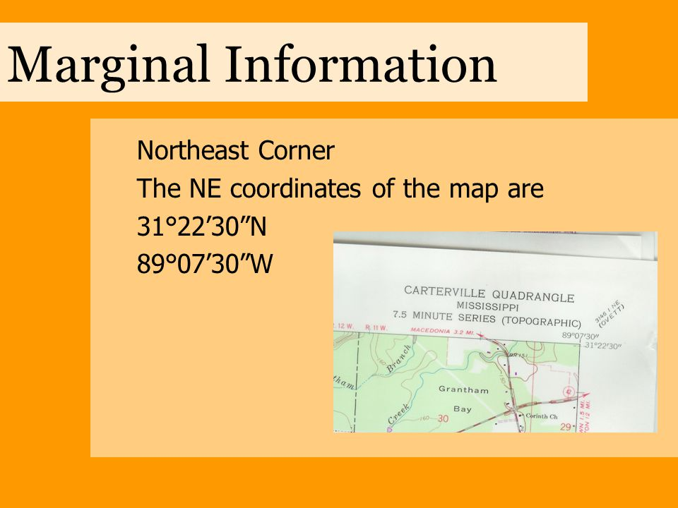 """Marginal Information Northeast Corner The NE coordinates of the map are 31°22'30""""N 89°07'30""""W"""