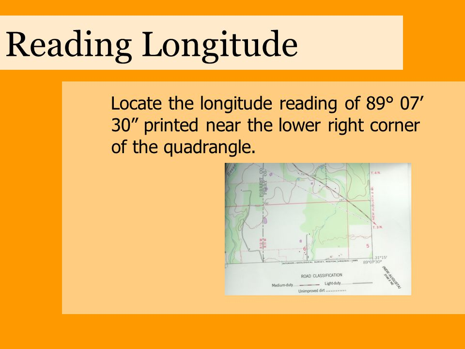 Reading Longitude Read to the left along the bottom neatline until you reach the tic line marked 10'.