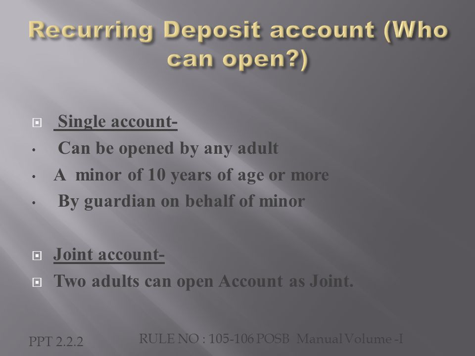  Account can be closed after completion of 5 years  Application for withdrawal duly filled along with passbook should be submitted at the post office where the account stands  Account will be closed at all HOs and departmental Sub offices independently  If the date of maturity falls on holiday or Sunday, the account can be closed on previous day