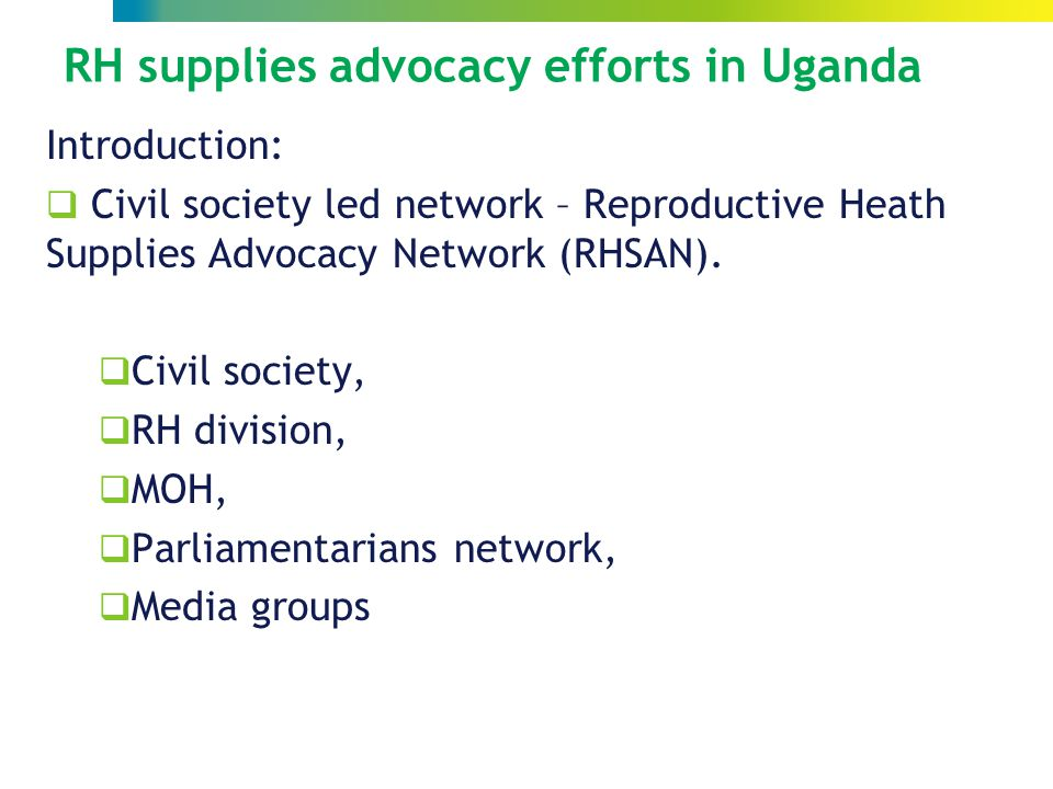 Introduction:  Civil society led network – Reproductive Heath Supplies Advocacy Network (RHSAN).
