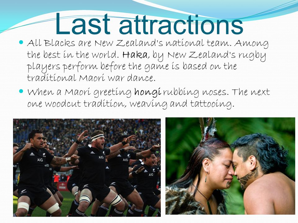 Last attractions All Blacks are New Zealand s national team.