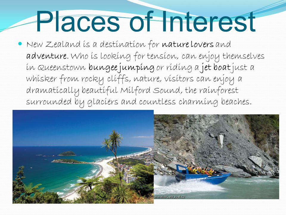 Places of Interest New Zealand is a destination for nature lovers and adventure.