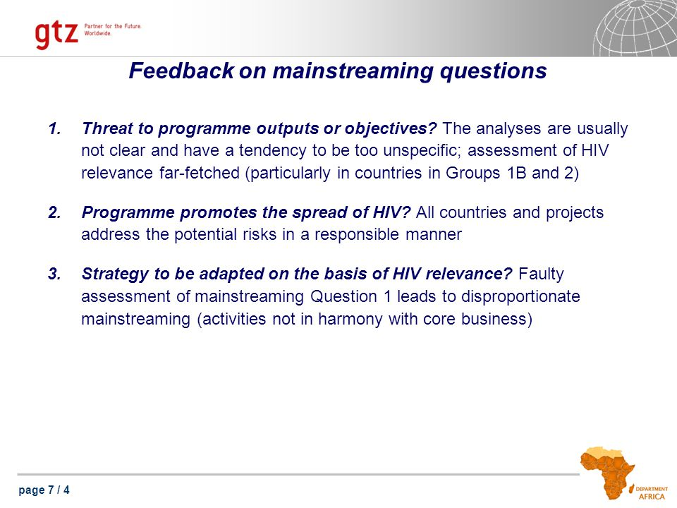 page 7 / 4 Feedback on mainstreaming questions 1.Threat to programme outputs or objectives.