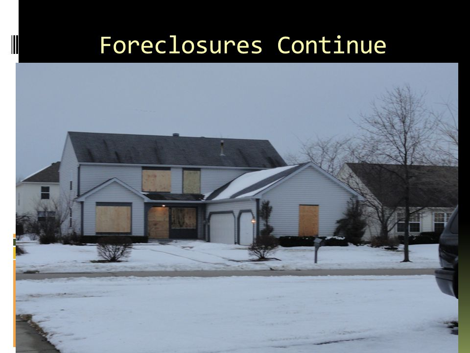 Foreclosures Continue