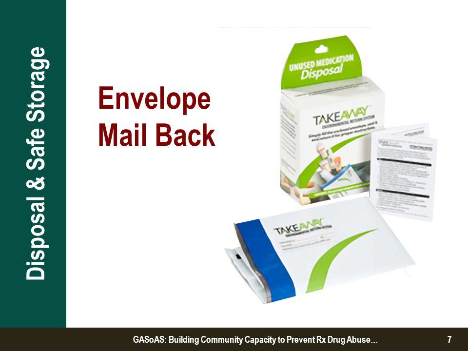 Envelope Mail Back Disposal & Safe Storage 7GASoAS: Building Community Capacity to Prevent Rx Drug Abuse…