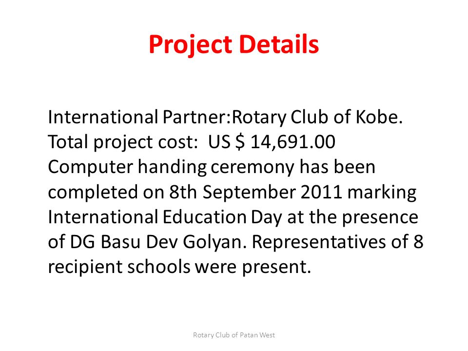 International Partner:Rotary Club of Kobe.