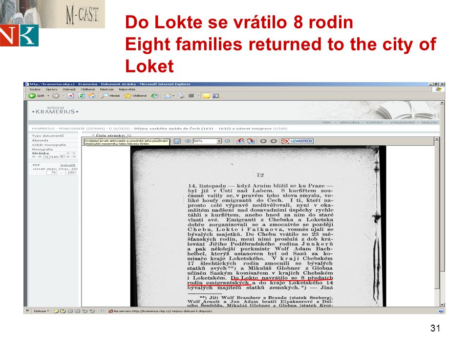 31 Do Lokte se vrátilo 8 rodin Eight families returned to the city of Loket