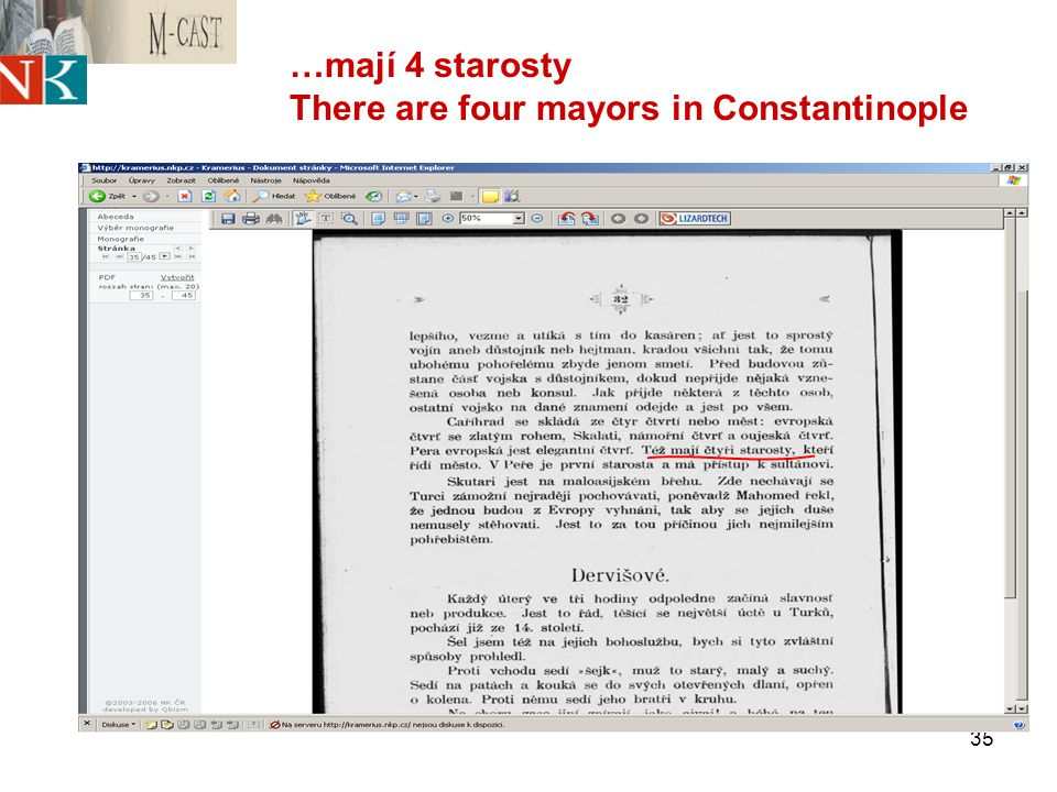 35 …mají 4 starosty There are four mayors in Constantinople