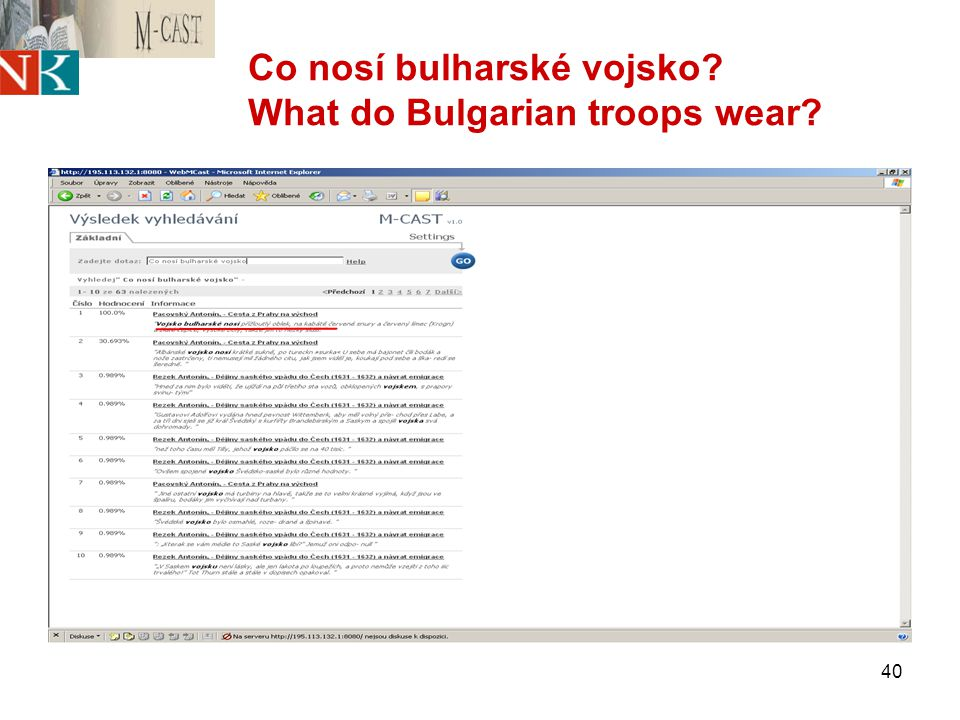 40 Co nosí bulharské vojsko? What do Bulgarian troops wear?