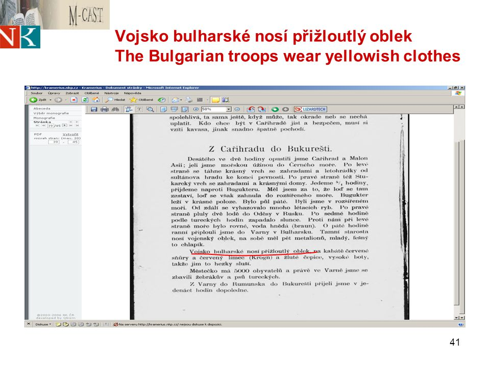 41 Vojsko bulharské nosí přižloutlý oblek The Bulgarian troops wear yellowish clothes