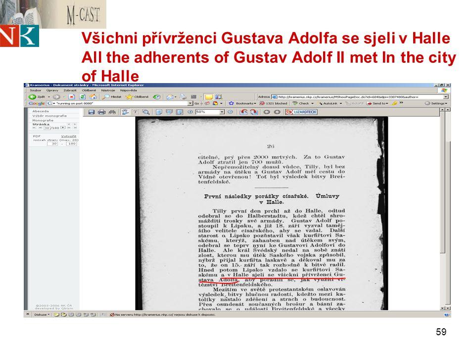 59 Všichni přívrženci Gustava Adolfa se sjeli v Halle All the adherents of Gustav Adolf II met In the city of Halle