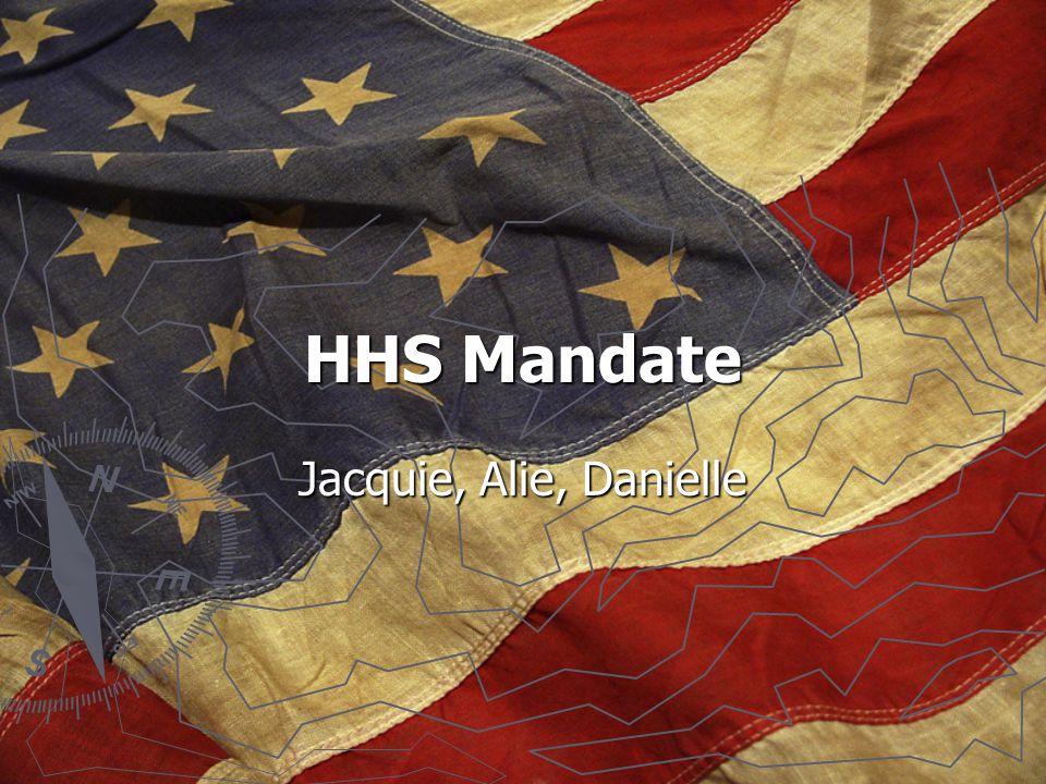 HHS Mandate Jacquie, Alie, Danielle