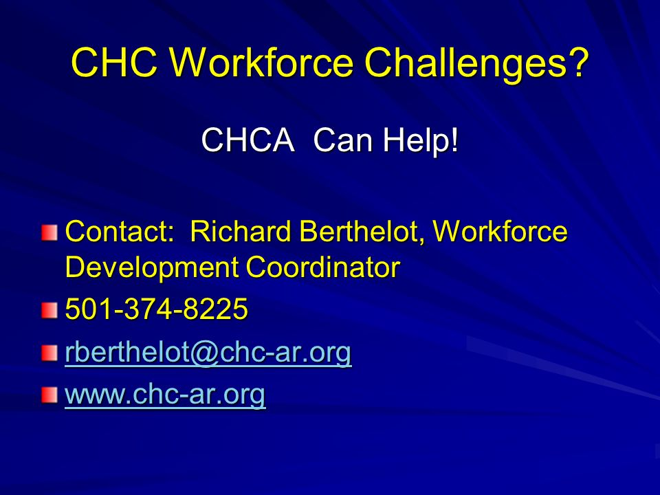 CHC Workforce Challenges.CHCA Can Help.