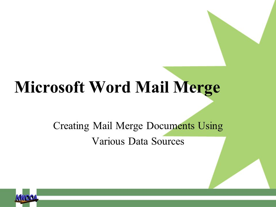 Microsoft Word Mail Merge Creating Mail Merge Documents Using Various Data Sources