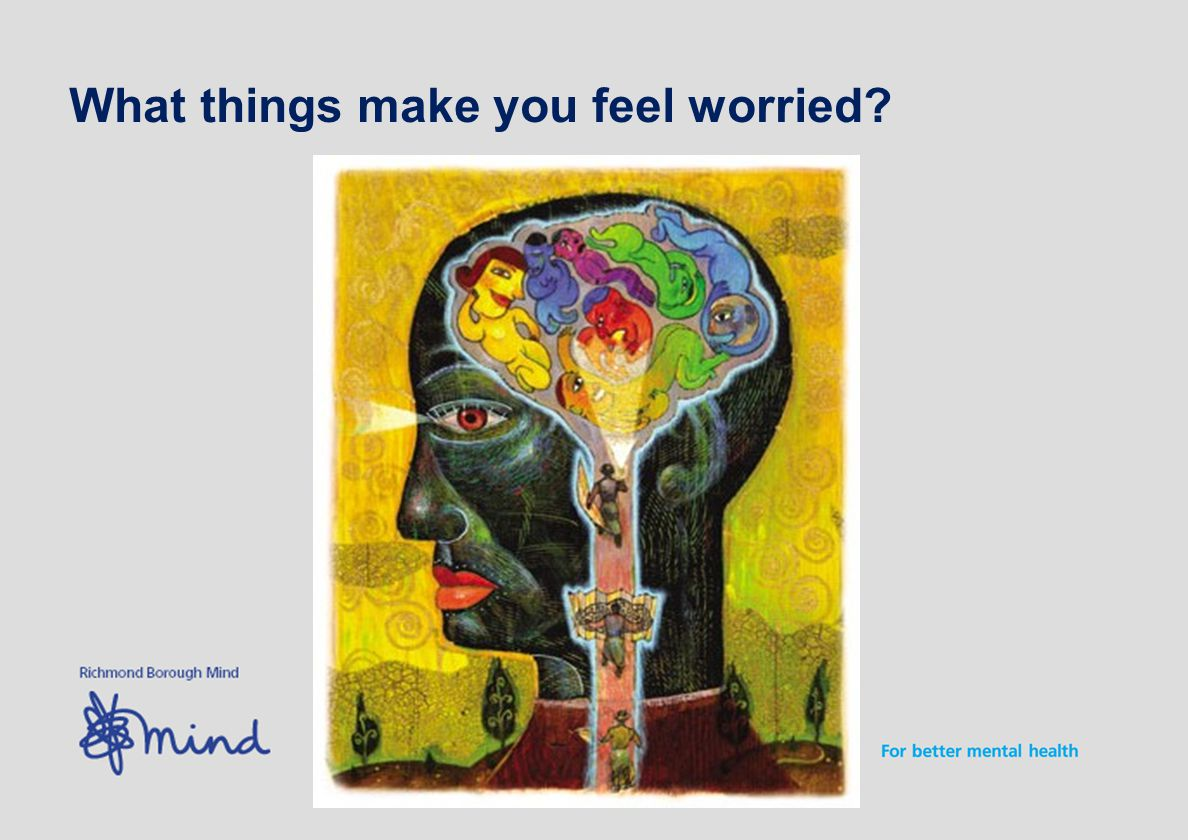 What things make you feel worried