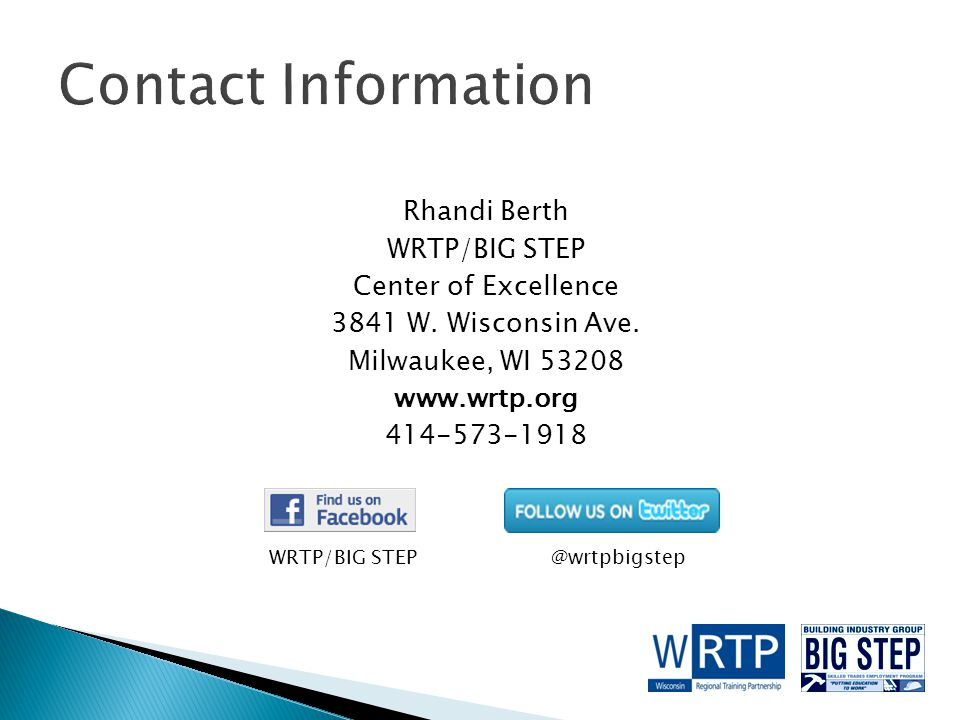 Rhandi Berth WRTP/BIG STEP Center of Excellence 3841 W.