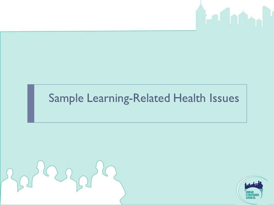 Sample Learning-Related Health Issues