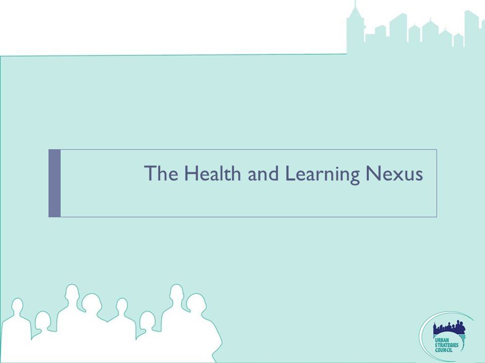 The Health and Learning Nexus