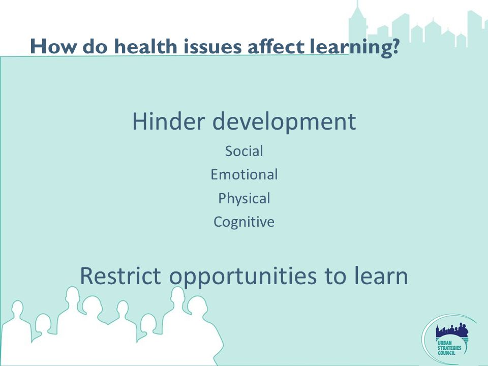 How do health issues affect learning.