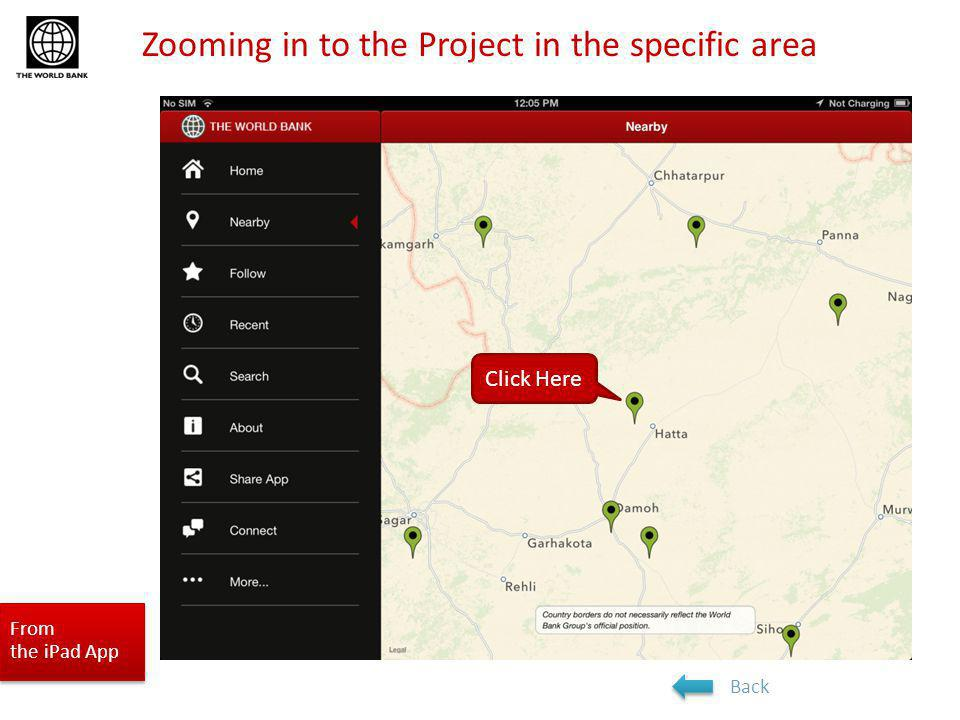 Zooming in to the Project in the specific area From the iPad App Click Here Back