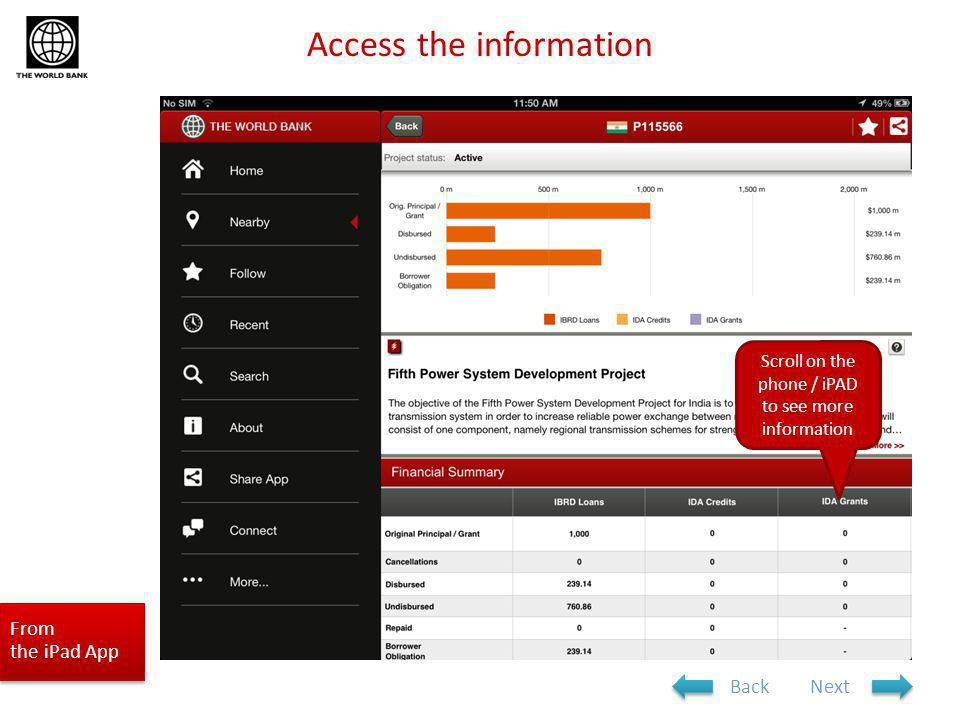 From the iPad App Scroll on the phone / iPAD to see more information Access the information NextBack