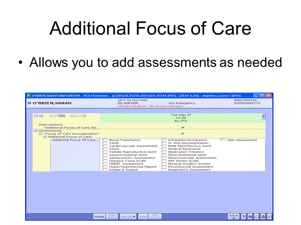Additional Focus of Care Allows you to add assessments as needed