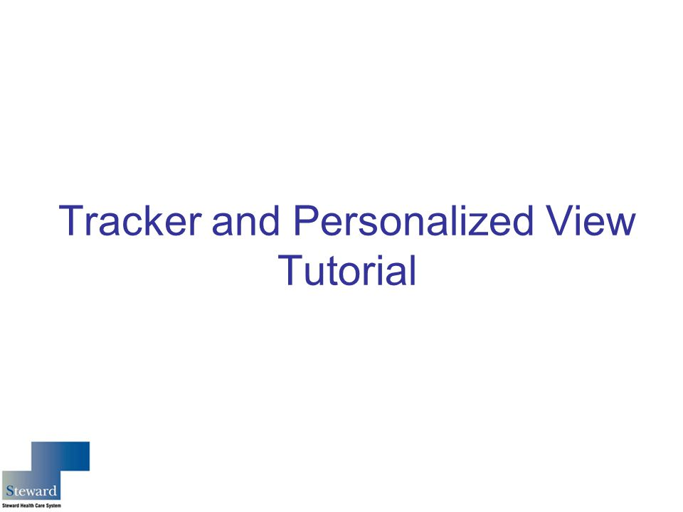 Tracker and Personalized View Tutorial
