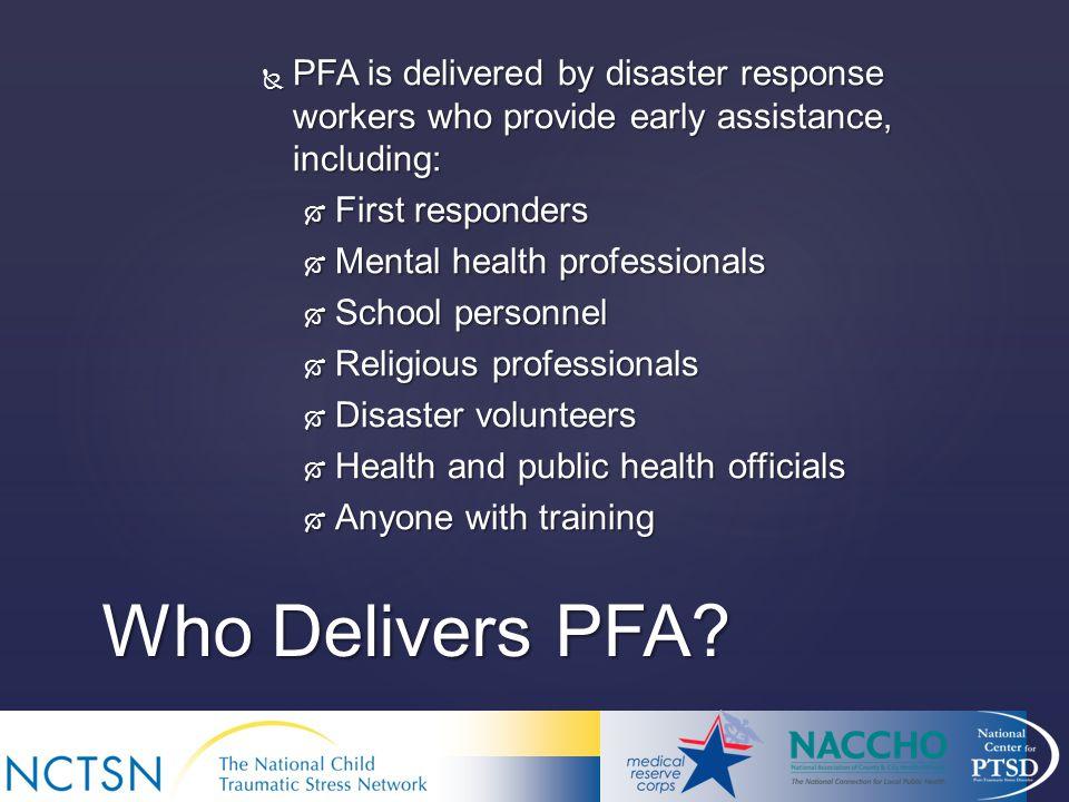 Who Delivers PFA.