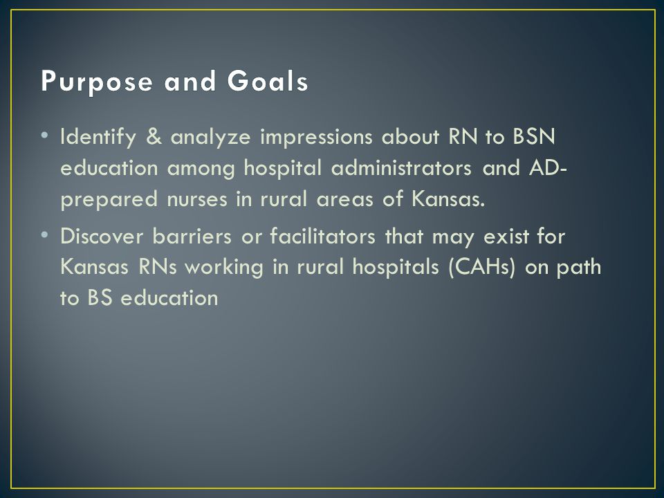 Bedside staff is encouraged [to obtain their BSN] and we offer them avenues and venues to go back to school.